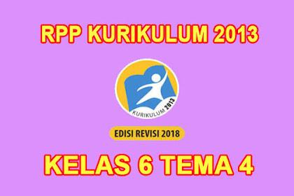 Download RPP Kelas 6 Tema 4 Kurikulum 2013 Revisi 2018