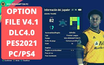 Option File V4.1 | DLC4.0 | PES2021 |  PC |  PS4 | AndrewPES