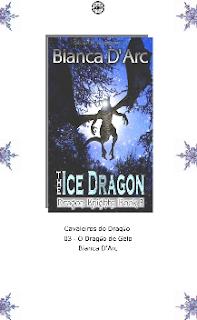 Bianca D'Arc - Cavaleiros do Dragao III - DRAGAO DE GELO