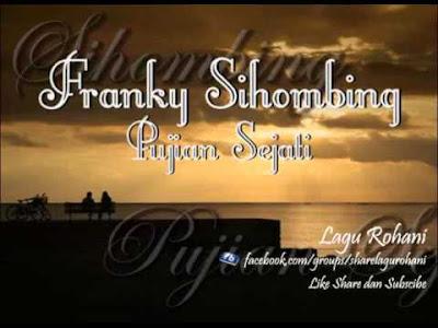 Pujian Sejati - Franky Sihombing