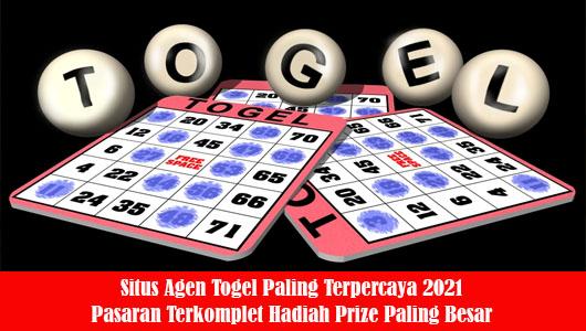 Situs Agen Togel Paling Terpercaya 2021 Pasaran Terkomplet Hadiah Prize Paling Besar
