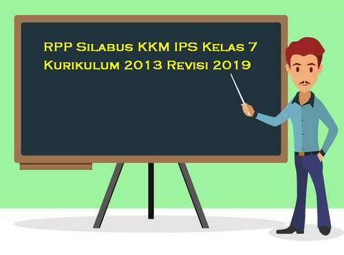 RPP Silabus IPS Kelas 7 Kurikulum 2013 Revisi 2019