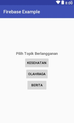 Screenshot_Activity_Layout_topik_berlangganan