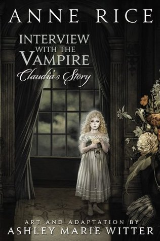 Anne Rice, Interview with the Vampire, Claudia's Story, Vampire novels, Charlaine Harris, Southern Vampire Mysteries, Vampire books, Vampire Narrative, Gothic fiction, Gothic novels, Dark fiction, Dark novels, Horror fiction, Horror novels