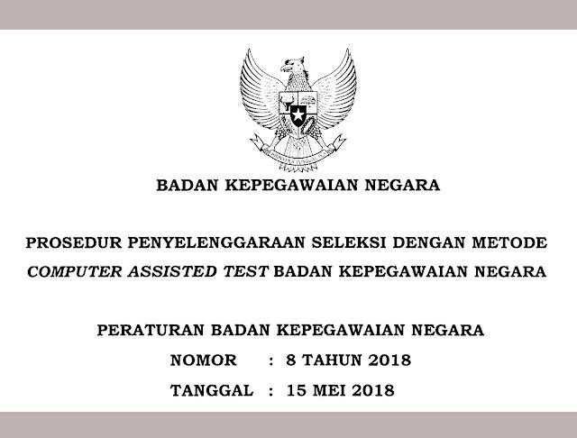 prosedur penyelenggaraan seleksi CPNS 2019-2020 dengan metode CAT BKN