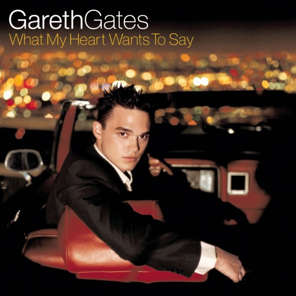 Welcome to MyWorld: What my Heart Wants to Say (Gareth Gates)  Welcome to MyWo...