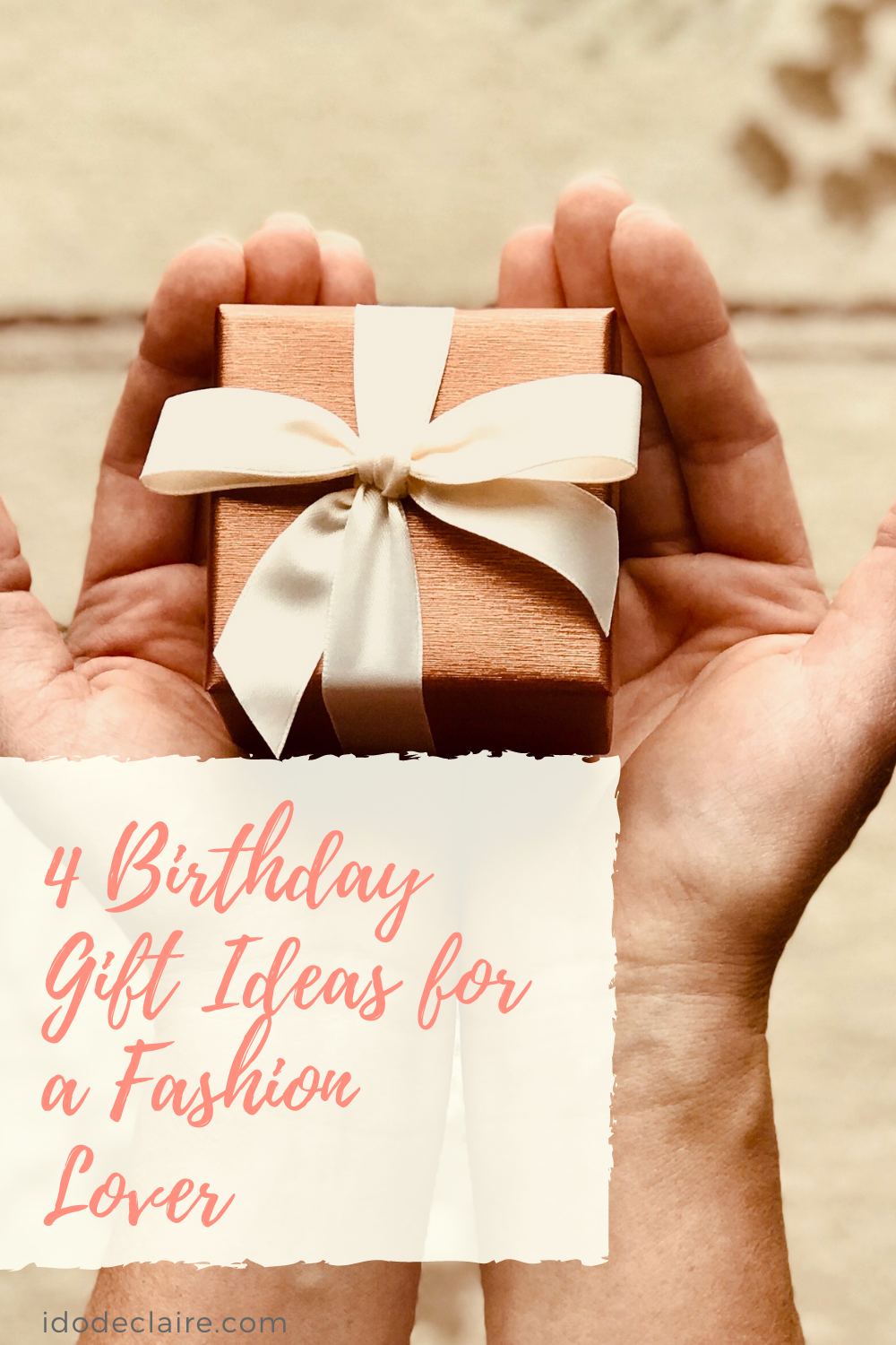 Birthday Gift Ideas for a Fashion Lover