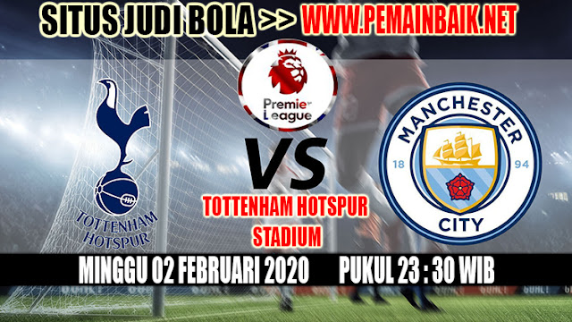 Big Match Liga Inggris Malam Ini : Tottenham Vs Manchester City