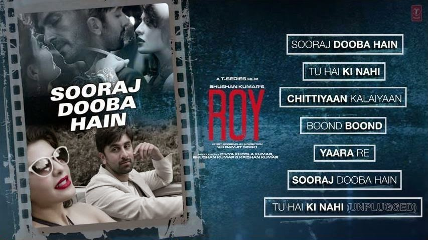 Ranbir Kapoor, Jacqueline Fernandez, Arjun Rampal starer Bollywood movie Roy songs and Music Review