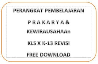 File Pendidikan RPP PRAKARYA DAN KEWIRAUSAHAAN KLS X K-13 REVISI LENGKAP GRATIS