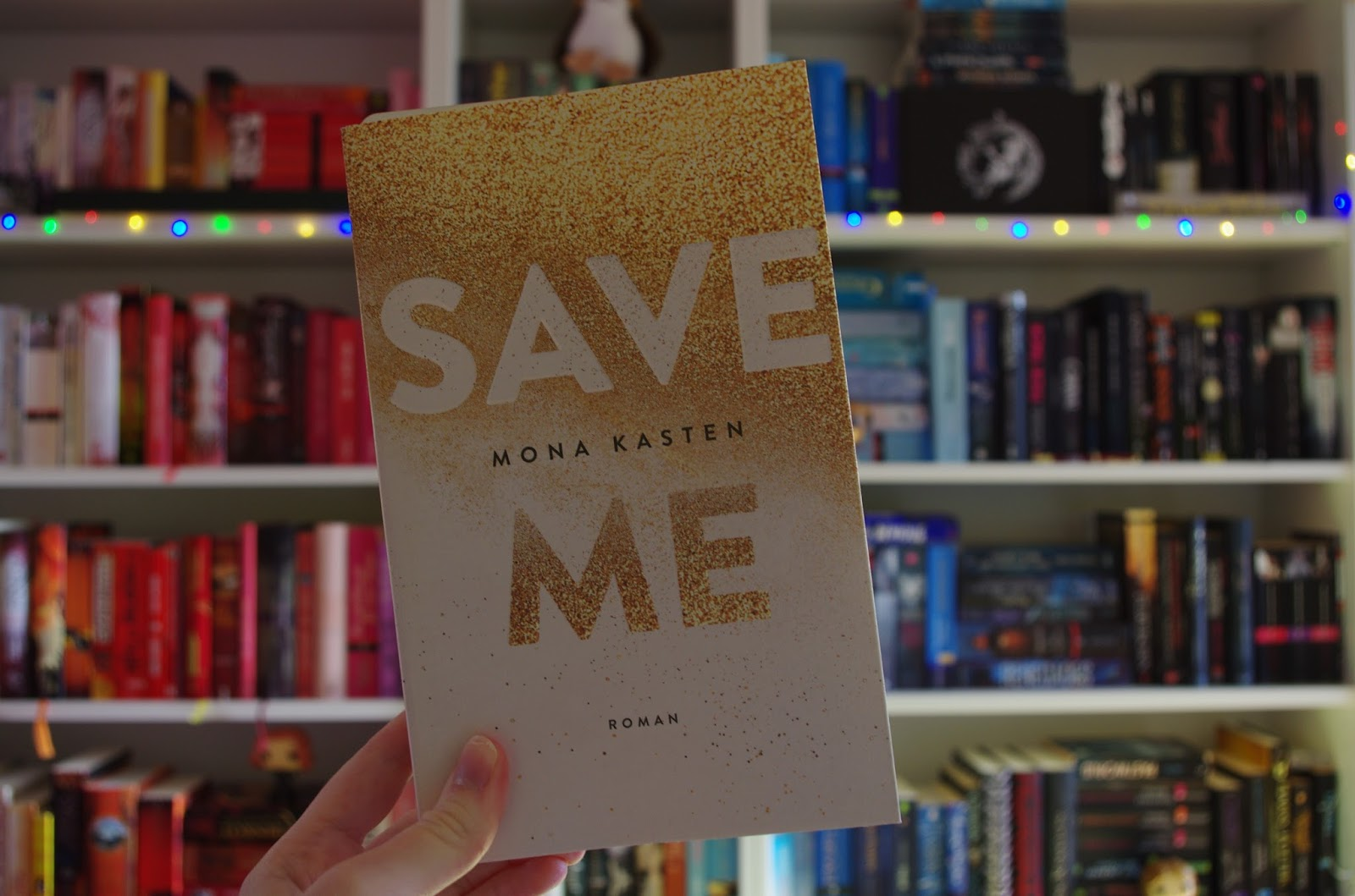 [Rezension] Save Me - Mona Kasten