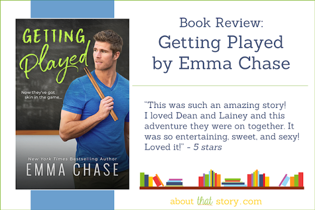 Book Review: Getting Played by Emma Chase | About That Story
