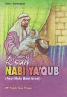 Kisah Nabi Ya'cub as