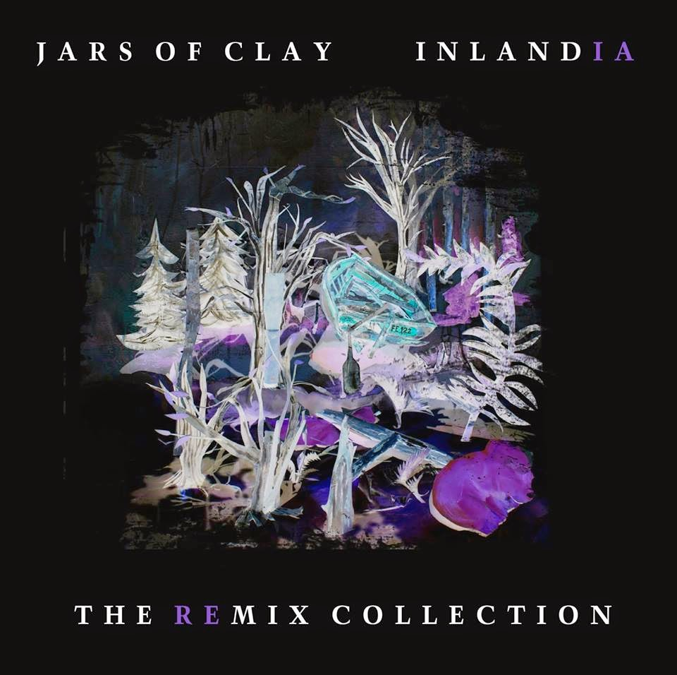 Jars of Clay - Inlandia The Remix Collection 2014 English Christian Album Download