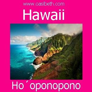 HO´OPONOPONO : HAWAII