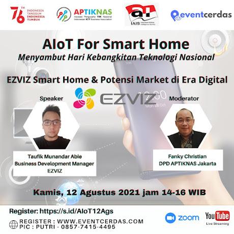 "Webinar AIoT ""EZVIZ Smarthome & Potensi Market di Era Digital"" 12 Ags 2021"