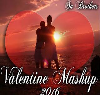 Valentine-Mashup-2016-Sn-Brothers