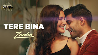 Tere Bina Lyrics by Zaeden - Kunaal Vermaa
