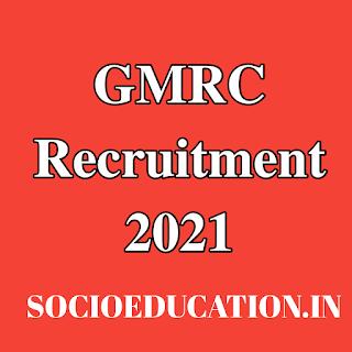 GMRC Recruitment 2021 Apply Online