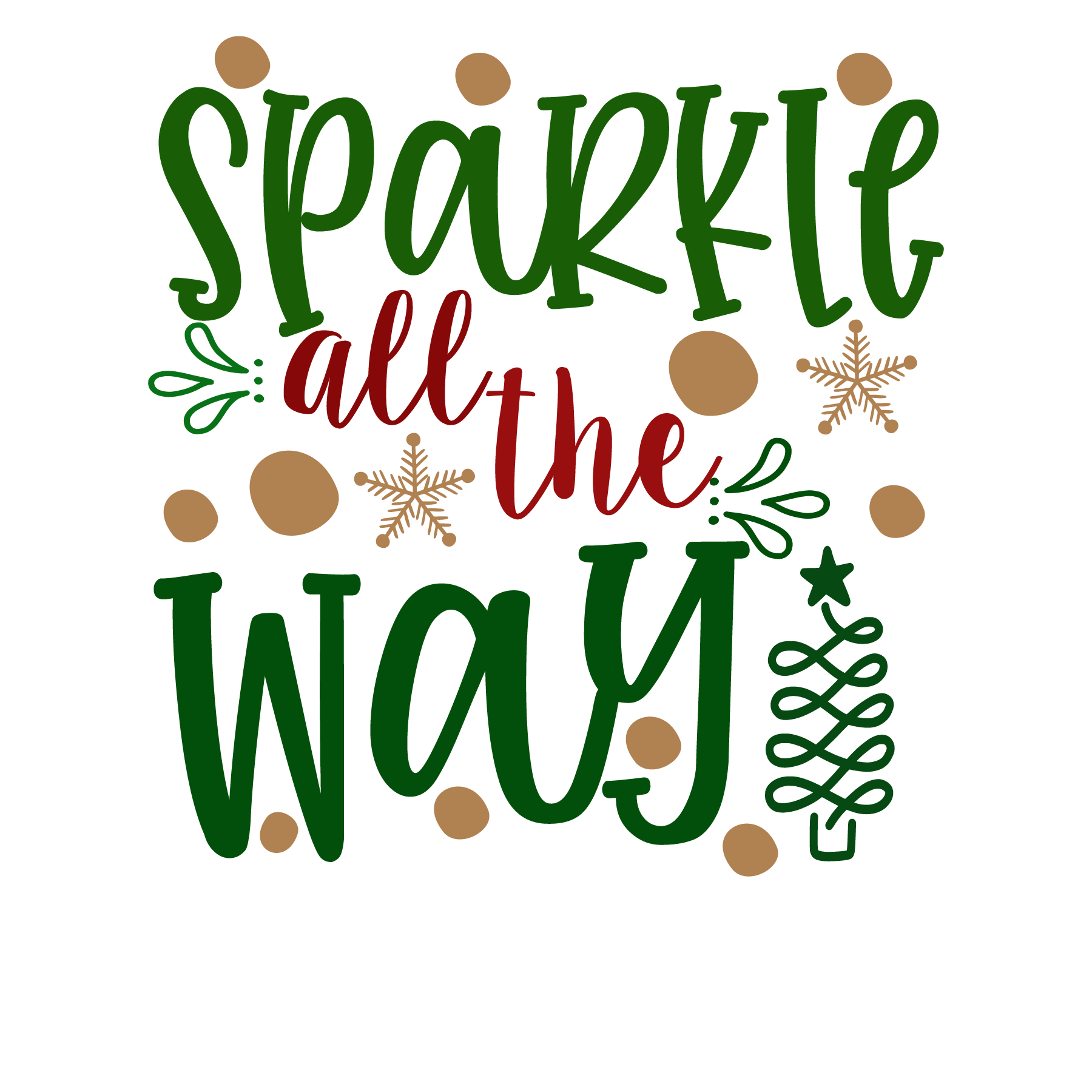 Sparkle All The Way SVG Cut Files