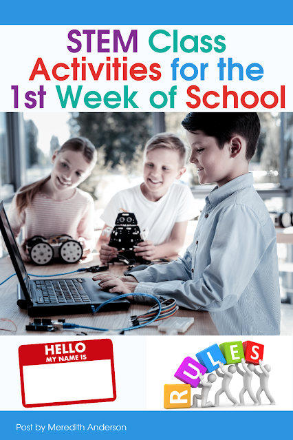 STEM Class Activities for the First Week of School