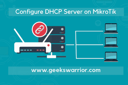 How to Configure the DHCP Server on the Mikrotik Router