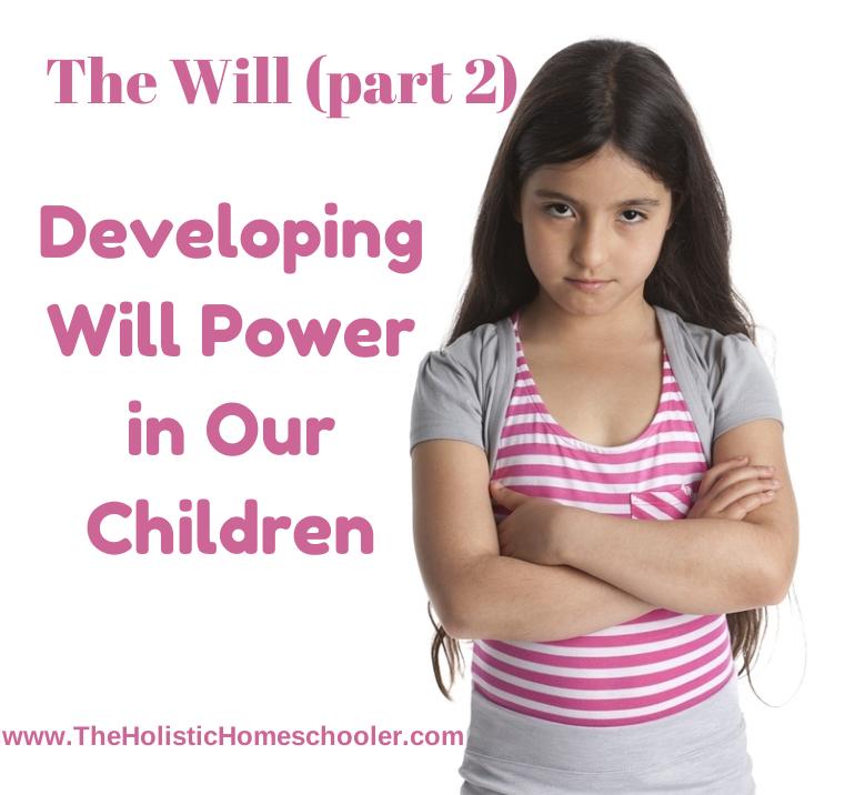 Strengthening will power in our children.
