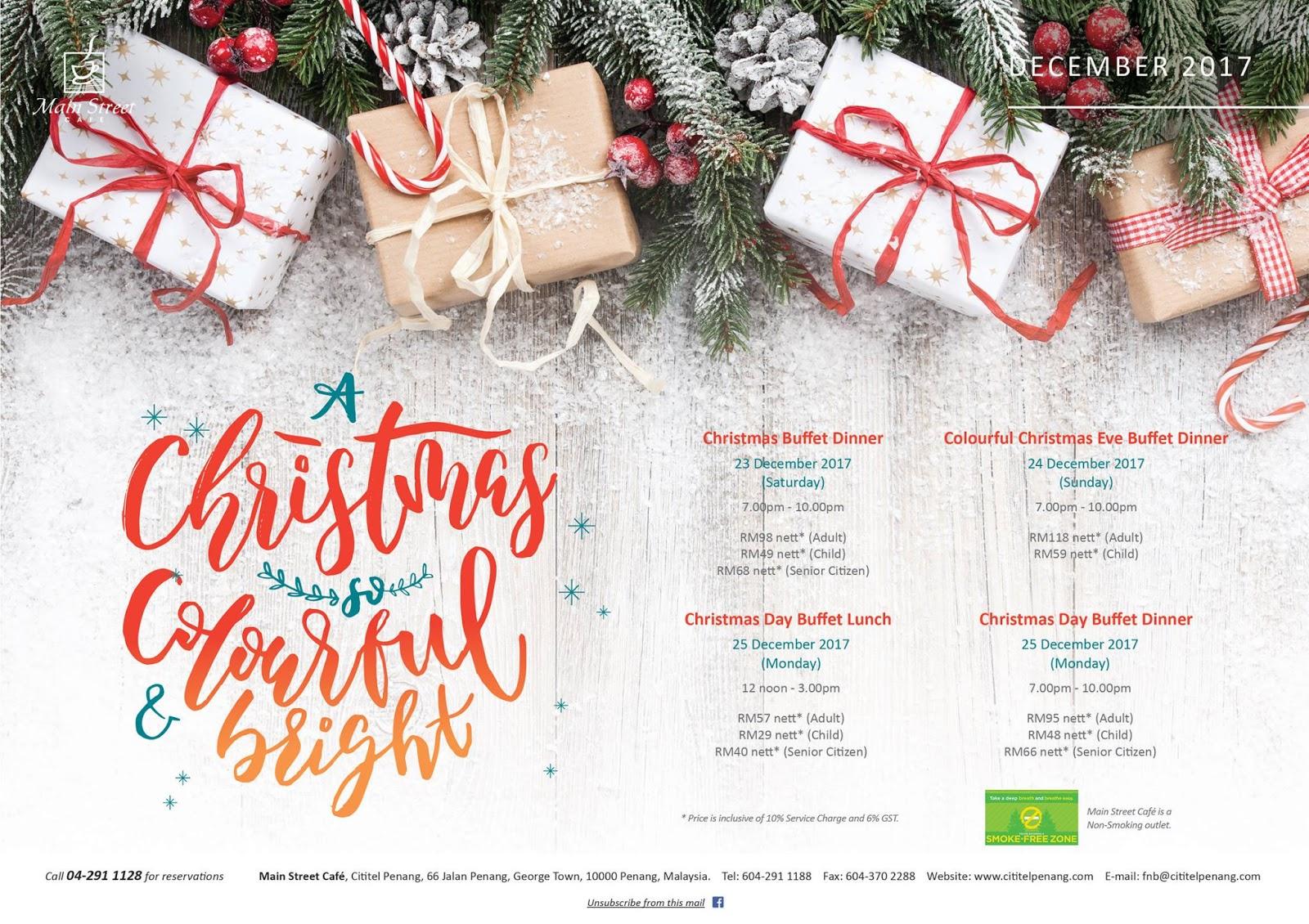 Christmas Eve Buffet Dinner 2017 @ Main Street Cafe, Cititel Penang ...