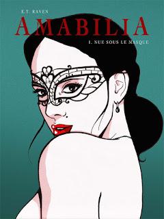 [7BD] Amabilia - Nue sous le masque Tome 1 des éditions Dynamite