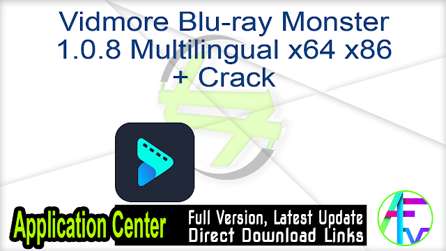 Vidmore Blu-ray Monster 1.0.8 Multilingual x64 x86 + Crack