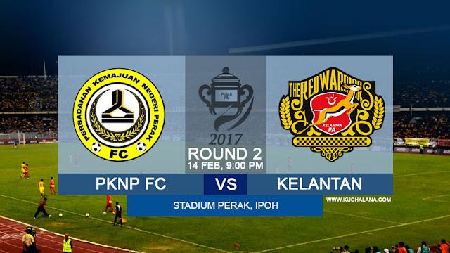 Piala FA 2017 | PKNP FC vs Kelantan