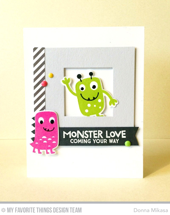 Handmade card from Donna Mikasa featuring Monster Love stamp set and Die-namics and Pierced Square Frames Die-namics #mftstamps