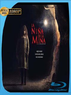 La Niña de la Mina (2016)HD [1080p] Latino [GoogleDrive] SilvestreHD