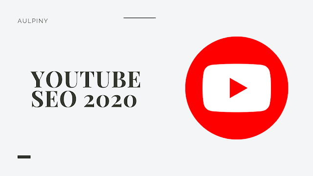 YouTube SEO in 2020
