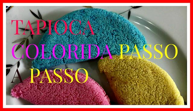 como-faz-tapioca-colorida-www.mulatadourada.com