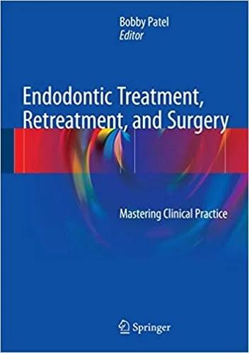 Download Endodontic Treatment, Retreatment, and Surgery PDF