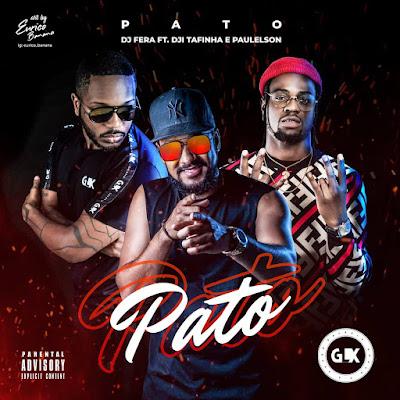 DJ Fera - Pato (Feat Dji Tafinha & Paulelson)