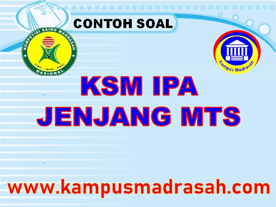 Soal KSM Mapel IPA Jenjang MTs