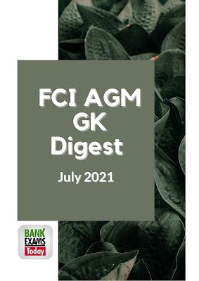 FCI AGM GK Digest: July 2021