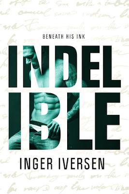 Review: Indelible: Beneath His Ink by Inger Iversen
