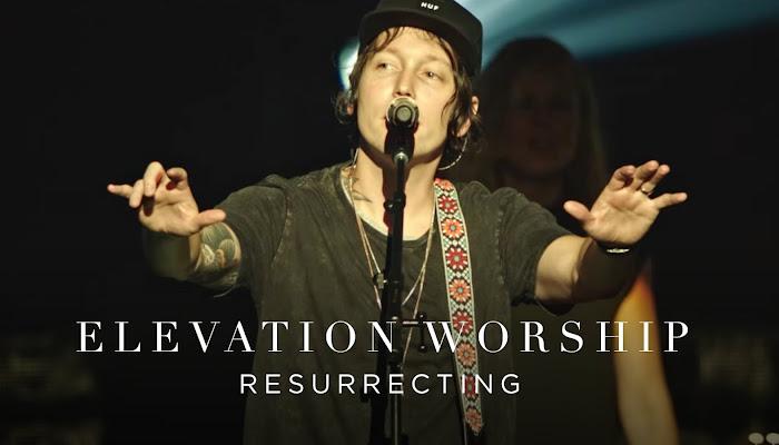 Resurrecting Live  Elevation Worship