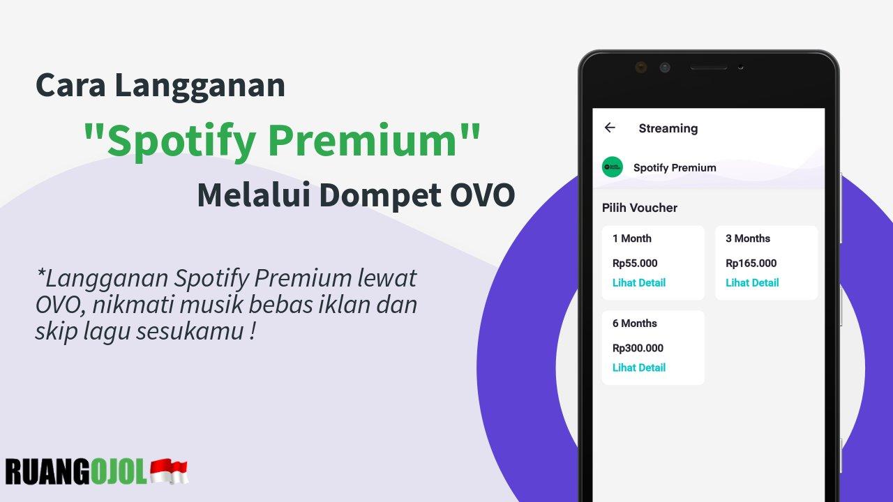 cara-langganan-spotify-premium-melalui-ovo