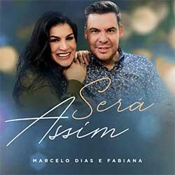 Será Assim - Marcelo Dias e Fabiana