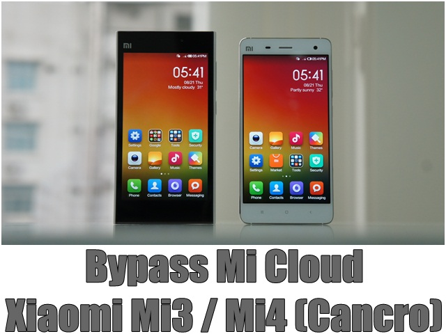 Bypass Mi Cloud Xiaomi Mi3 / Mi4 (Cancro)