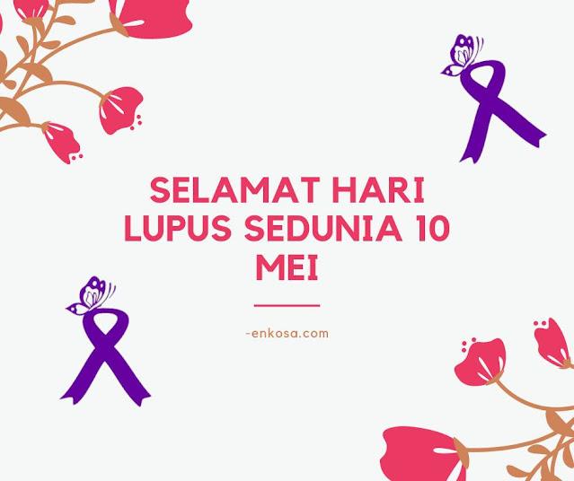 100 Template Ucapan Selamat Hari Lupus Sedunia 10 Mei
