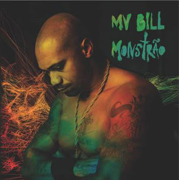 "Ouça o novo Album do Mv Bill ""Monstão"""