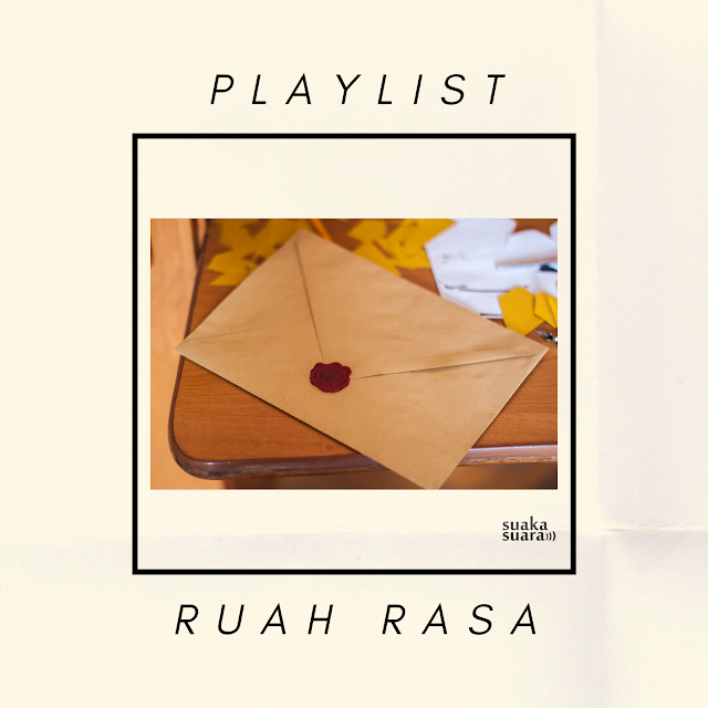 Playlist: Ruah Rasa