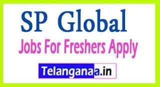SP Global Recruitment Jobs For Freshers Apply