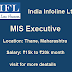 MIS Executive | India Infoline Ltd | Thane Maharashtra