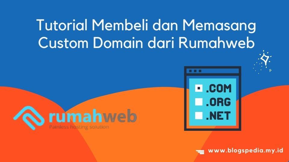membeli dan memasang custom domain dari Rumahweb